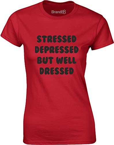 Brand88 - Stressed Depressed But Well Dressed, Mesdames T-shirt imprimé Rouge/Noir
