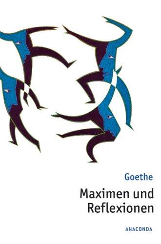 Download Maximen und Reflexionen