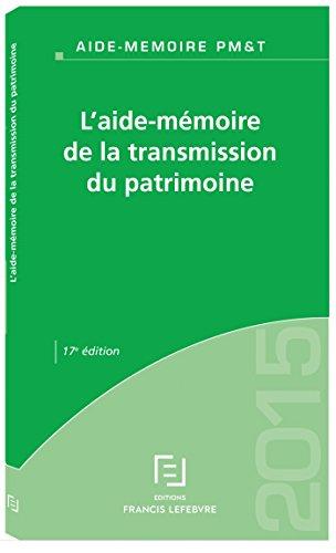 AIDE-MEMOIRE TRANSMISSION DU PATRIMOINE