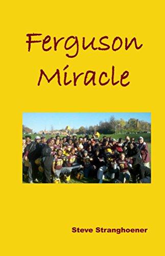 Ferguson Miracle (English Edition) por Steve Stranghoener