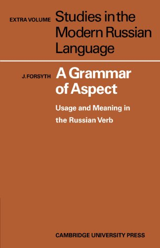 A Grammar of Aspect Paperback (Studies in the Modern Russian Language)
