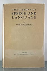 THE THEORY OF SPEECH AND LANGUAGE