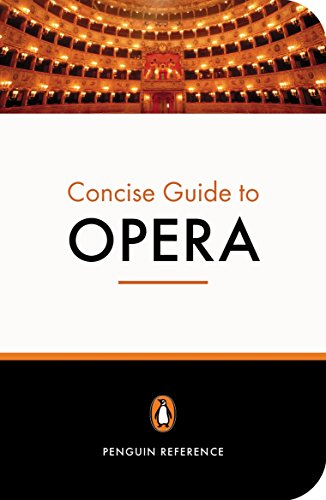 the-penguin-concise-guide-to-opera