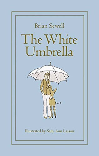 The White Umbrella by Brian Sewell (2015-03-06)