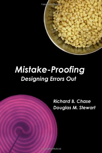 Mistake Proofing Designing Errors Out