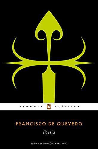 Poesía (PENGUIN CLÁSICOS) por Francisco de Quevedo