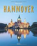 Reise durch Hannover: Ein Bildband mit über 200 Bildern auf 140 Seiten - STÜRTZ Verlag