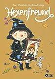 Hexenfreund: Die zauberhafte Hexe Ella