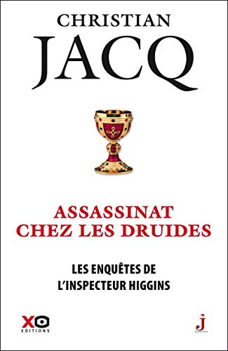 Les enquêtes de l'inspecteur Higgins - tome 21 Un assassin chez les druides (21) par Christian Jacq