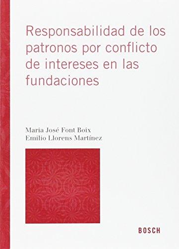 Responsabilidad De Los Patronos Por Conflicto De Intereses En Las Fundaciones