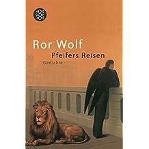 Pfeifers Reisen: Gedichte