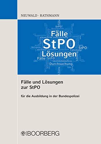 PDF Gratis Fälle und Lösungen zur StPO: für die Ausbildung in der Bundespolizei