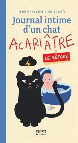 Journal intime d'un chat acariâtre, le retour par Susie JOUFFA