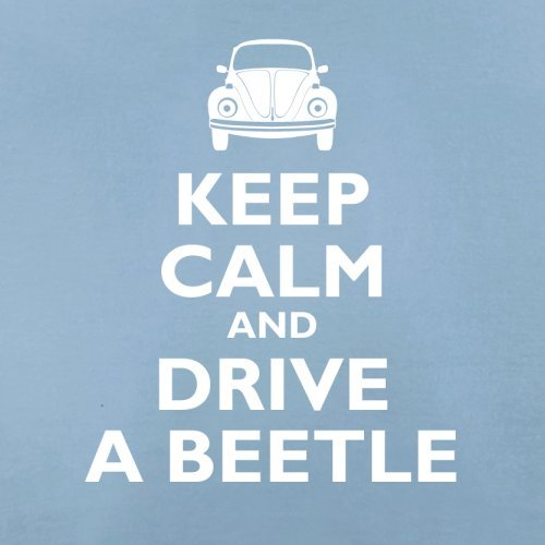 Keep Calm and Drive A Beetle - Damen T-Shirt - 14 Farben Himmelblau