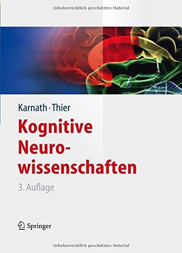 Kognitive Neurowissenschaften (Springer-Lehrbuch)
