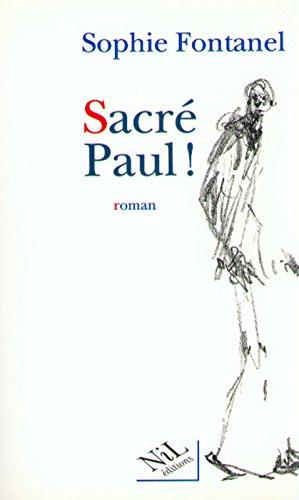 Sacré Paul! - Prix du Premier Roman 1995