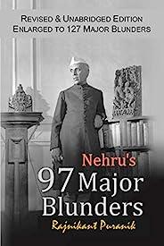 Nehru's 97 Major Blun