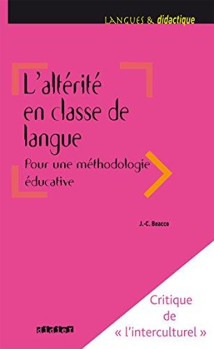 L'altérité en classe de langue pour une méthodologie éducative