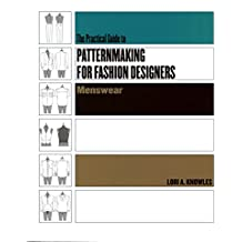 The Practical Guide To Patternmaking For Fashion Designers: Menswear