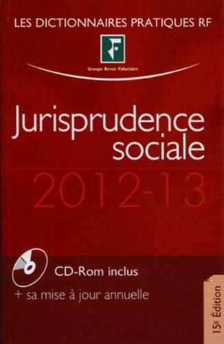Jurisprudence sociale 2012-13 (CD inclus)