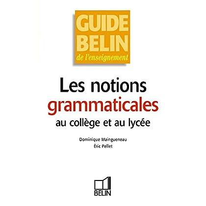 Les notions grammaticales au collège et au lycée