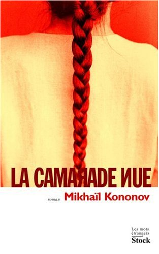 La camarade nue par Mikhaïl Kononov
