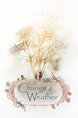 Change of Weather (The Weather Chronicles 1)