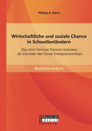 wirtschaftliche-und-soziale-chance-in-schwellenlndern-das-joint-venture-danone-grameen-als-vorreiter