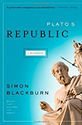 Plato's Republic: A Biography: A Biography - A Book That Shook the World (Books That Shook the World) by Simon Blackburn (2007-08-09)