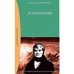 Schulmeister : Dans les coulisses de la grande armée
