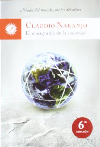 El Eneagrama De La Sociedad por Claudio Naranjo