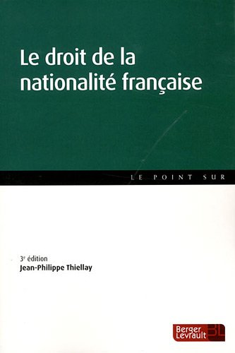Le droit de la nationalité française