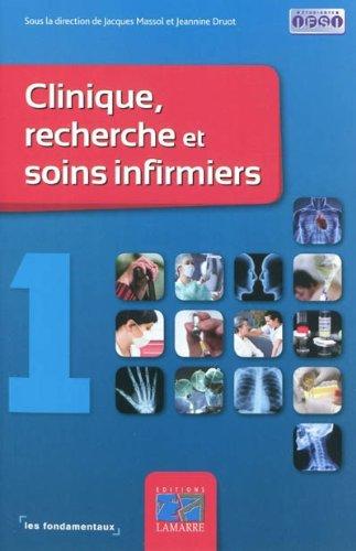 Clinique, recherche et soins infirmiers : Pack 3 volumes