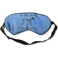 In Dog Years I'm Dead 99% Eyeshade Blinders Sleeping Eye Patch Eye Mask Blindfold For Travel Insomnia Meditation preisvergleich bei billige-tabletten.eu