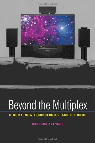 beyond-the-multiplex-cinema-new-technologies-and-the-home-by-barbara-klinger-2006-03-13