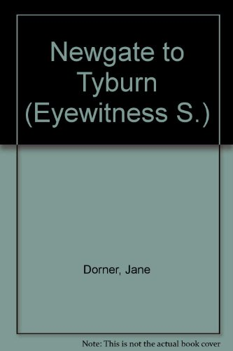 Newgate to Tyburn