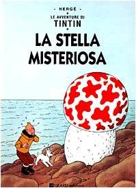 La stella misteriosa (Le avventure di Tintin) par Hergé
