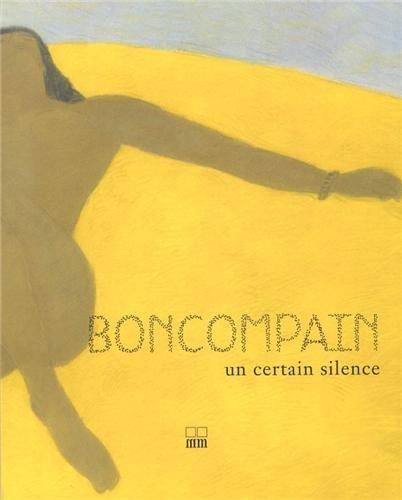 Boncompain: Un certain silence