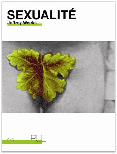Sexualit : Suivi de Introduction  l'oeuvre de Jeffrey Weeks