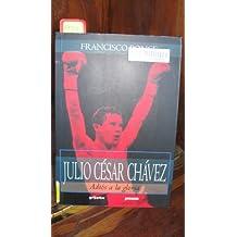 Julio Cesar Chavez: Adios a la Gloria = Julio Cesar Chavez (Proceso)