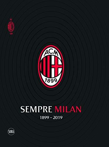 Sempre Milan 1899 2019 Volume Maxi Formato