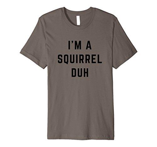 Einfache Kostüm Halloween - I 'm a Eichhörnchen DUH einfach Halloween-Kostüm Shirt