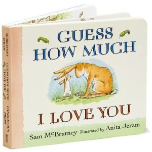 [Guess How Much I Love You] (By: Sam McBratney) [published: October, 2008]
