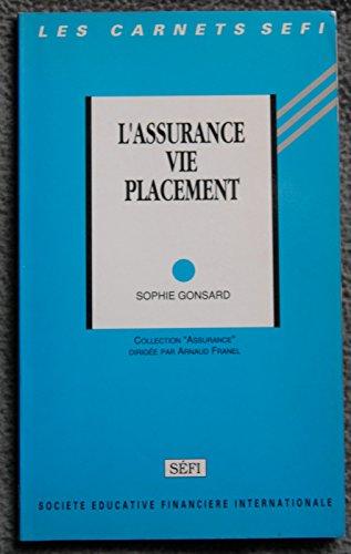 L'assurance-vie placement par Sophie Gonsard