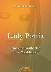 Lady Portia. Die vier Kräfte der neuen Weiblichkeit