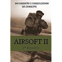 Airsoft II: Movimiento y formaciones de combate: Volume 2
