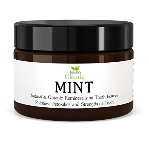 Maine Whitening Zahnpasta (Isabella's Clearly MINT, Natural Remineralizing Tooth Powder to Strengthen, Polish & Detoxify Teeth. Fluoride-Free, High Mineral, Whitening, Freshen Breath, Heal & Protect gums. (3.4 Oz))