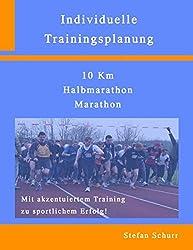 Individuelle Trainingsplanung: 10km, Halbmarathon, Marathon
