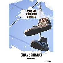 1000 KM avec mes pompes (nouvelle): Une tranche de vie, un voyage, deux destins, une rencontre, une amitié, des rêves...
