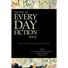 [(The Best of Every Day Fiction Three)] [Author: Camille Gooderham Campbell] published on (May, 2011)